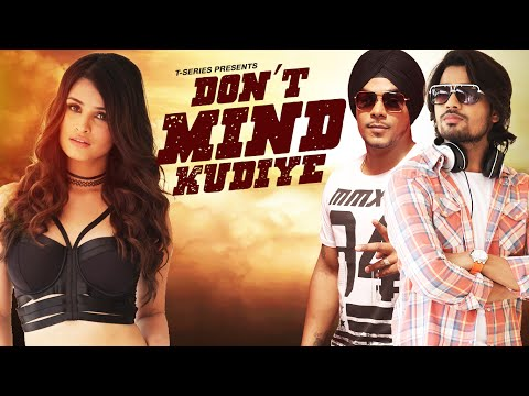 Latest Punjabi Songs | Dont Mind Kudiye Full Video | Ranbir Dhaliwal, Kuwar Virk | New Punjabi Song