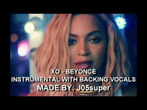 XO - Beyoncé (Instrumental with Backing Vocals)