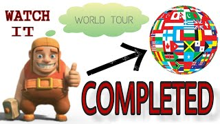 BUILDER'S COMPLETE WORLD TOUR IN CLASH OF CLANS || 5TH CLASHIVERSARY WORLD TOUR OF BUILDER