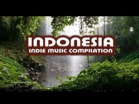 Indonesia Indie Music Compilation (Part 1)