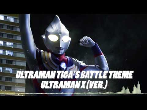 Ultraman Tiga's Battle Theme (Ultraman X The Movie Version)