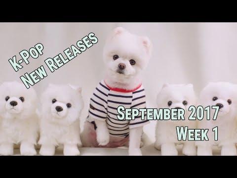 K-Pop New Releases - September 2017 Week 1 - K-Pop ICYMI