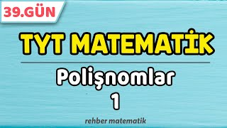 Polinomlar 1  49 Günde TYT Matematik 39.Gün rmtayfa 2021tayfa