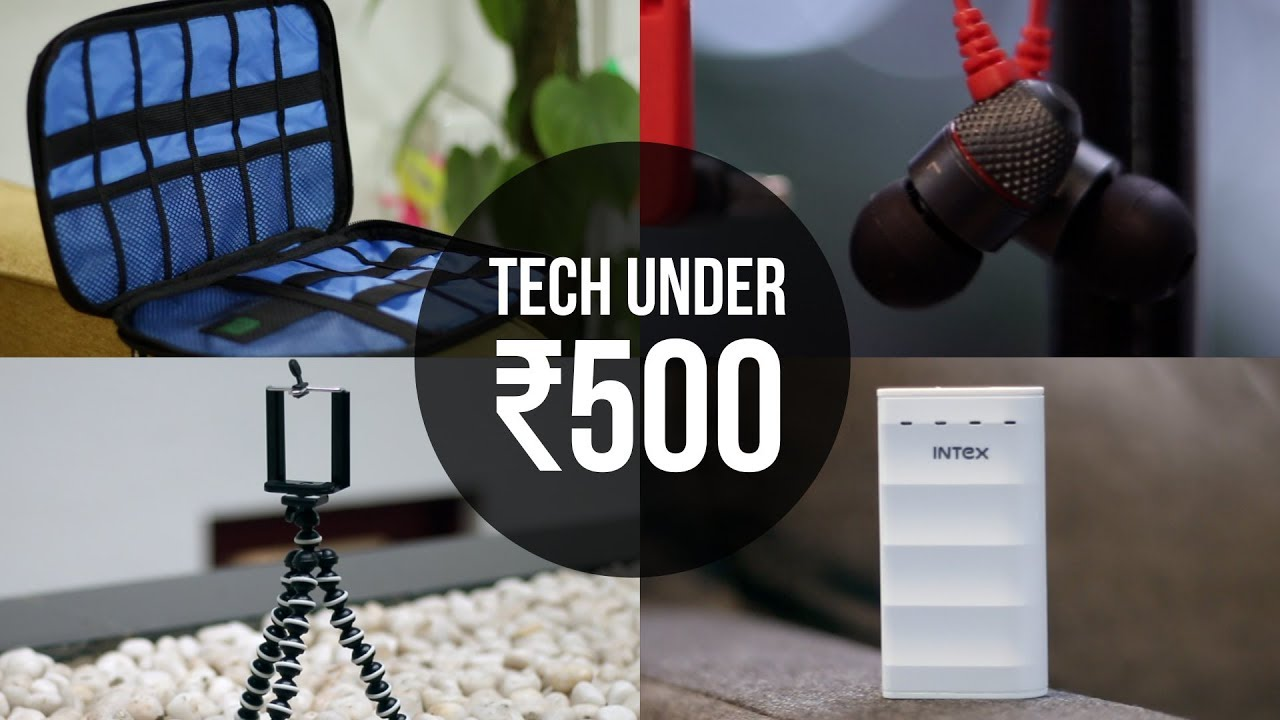 10 Cool Tech Under 500 Inr You Should Check Out Youtube
