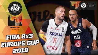 Serbia v France | Men's Final Full Game | FIBA 3x3 Europe Cup 2019