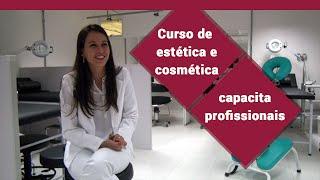 Curso de estética e cosmética capacita profissionais