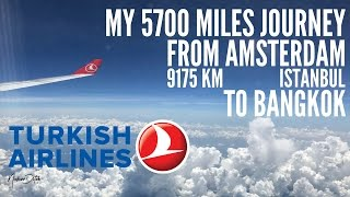 My 5700 Miles Journey from Amsterdam to Bangkok with Turkish Airlines 2017