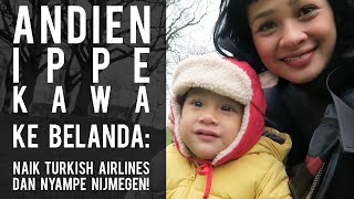 Andien Ippe Kawa: Pertama Kali Ke Nijmegen!