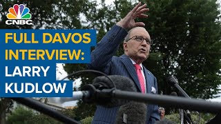 CNBC's full Davos interview with White House economic advisor Larry Kudlow