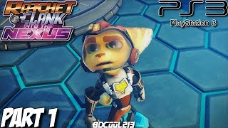 Ratchet & Clank: Into the Nexus Gameplay Walkthrough Part 1 - Nebulox Seven - PS3 Lets Play