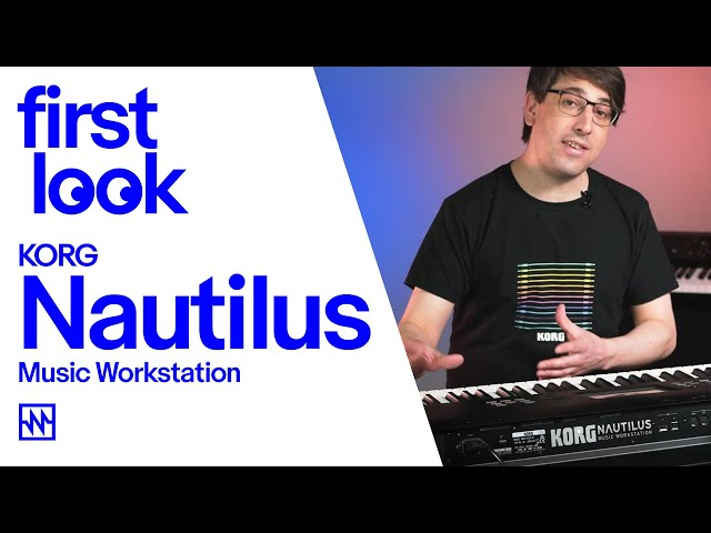 First Look: Korg Nautilus Workstation - Unique Features & Sound Examples