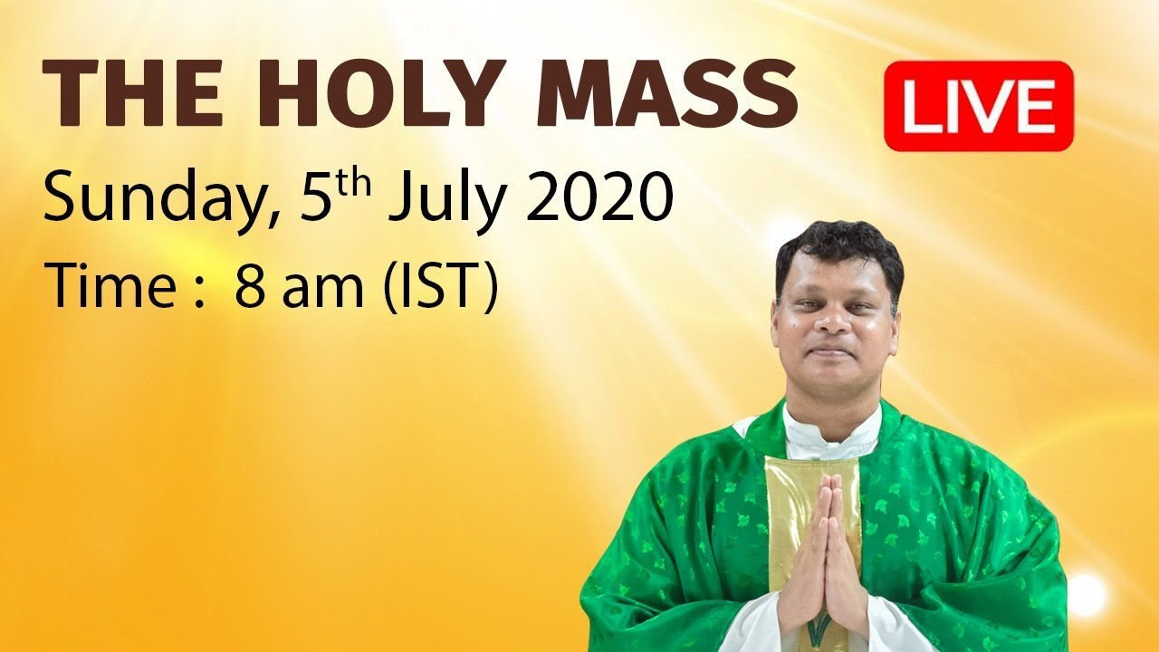 🔴LIVE | HOLY MASS | 5th July 2020 | 14th Sunday in Ordinary Time| 8am (IST) | Fr Rajen Lakra OP