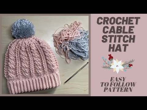 Crochet Cable Stitch Hat