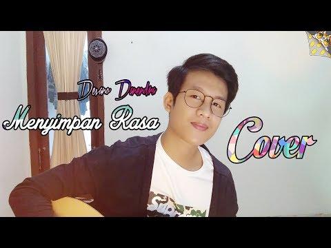 Menyimpan Rasa - Devano Danendra ( Cover By M. Wira)