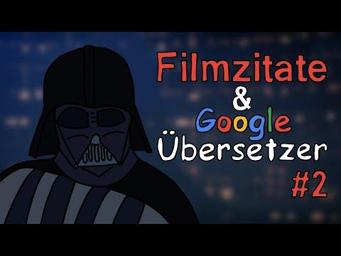 Filmzitate & Google Übersetzer #2