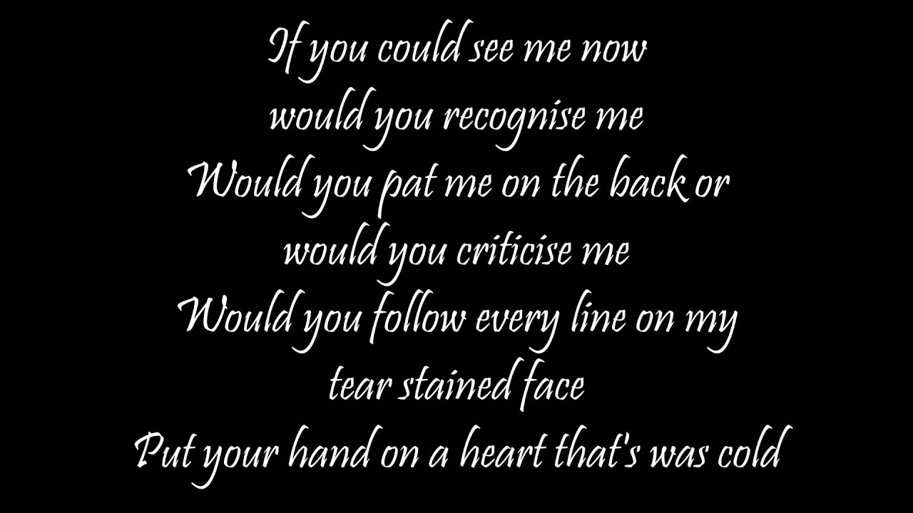 Should if you could see me now lyrics