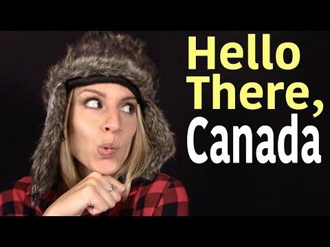 Hello There, Canada