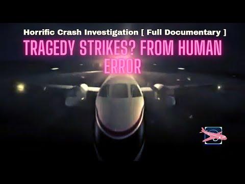 Horrific Crash Investigation Documentary