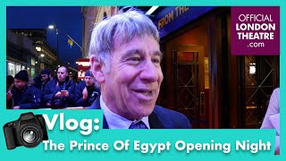 The Prince Of Egypt - Opening Night Vlog