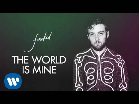 firekid - The World Is Mine [Official Audio]