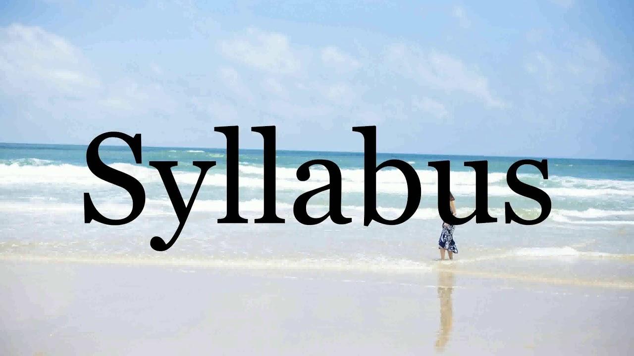 How To Pronounce Syllabus🌈🌈🌈🌈🌈🌈Pronunciation Of Syllabus