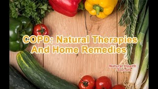 [Natural Health Secrets] Episode 55: COPD: Natural Therapies And Home Remedies