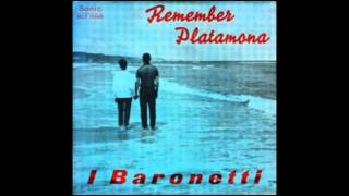 I Baronetti - Remember Platamona