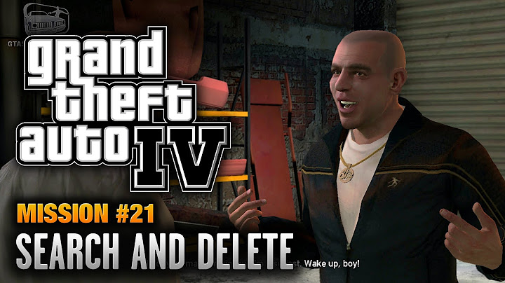 gta 4  mission 21  search and delete 1080p