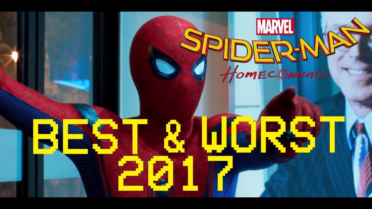 spider-man homecoming- best and worst movies of 2017 - youtube