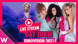 Eurovision 2021 Rehearsal livestream Day 3 (Semi-Final 1 Austria to Serbia)