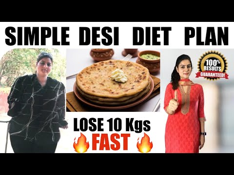 Desi Indian Diet Plan to Lose Weight Fast | Lose 5 Kgs in 7 days | 100% Effective Weight Loss Diet