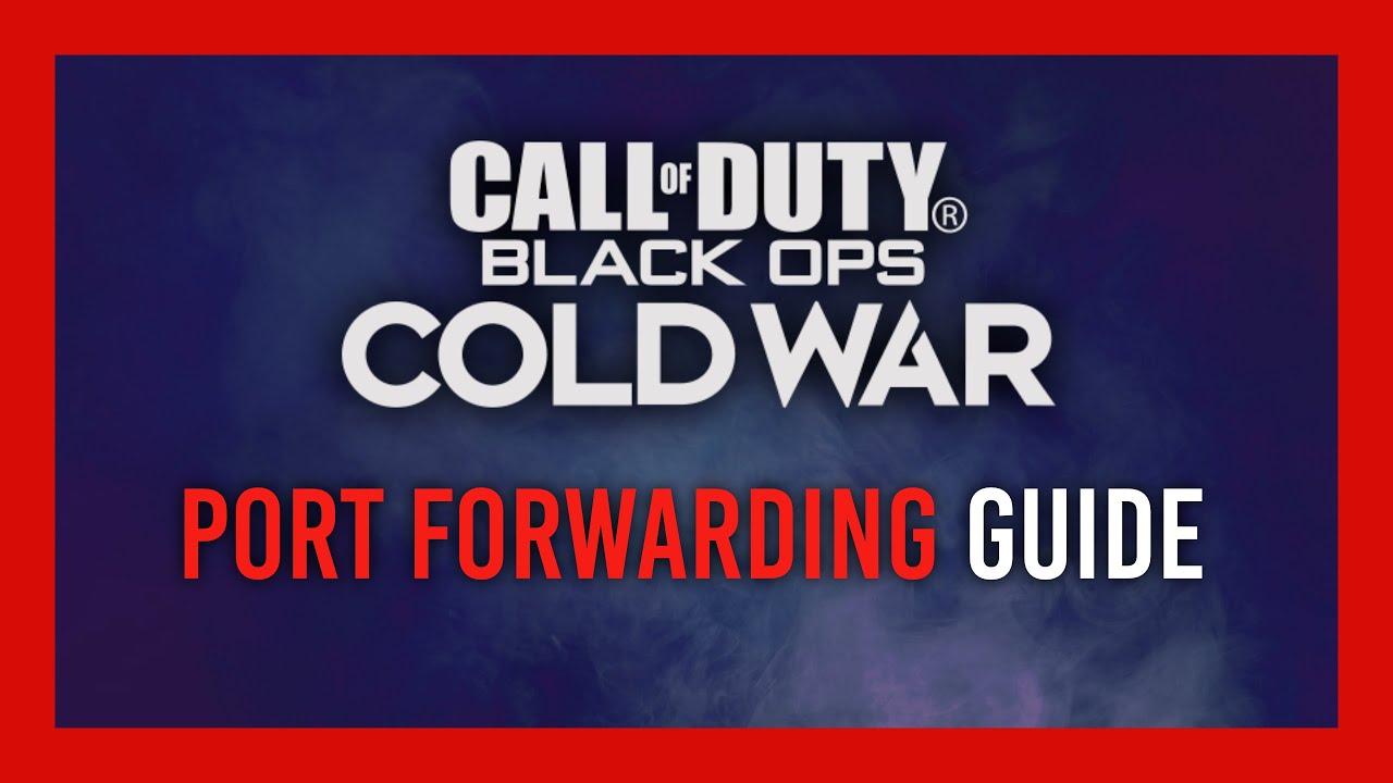 Complete Black Ops: Cold War Port Forwarding | OPEN NAT | 2021