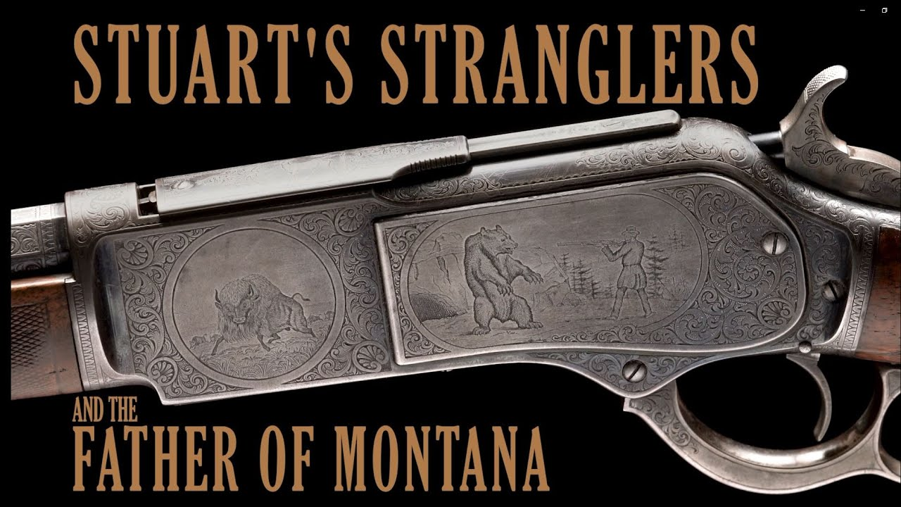 Stuart's Stranglers and the Father of Montana