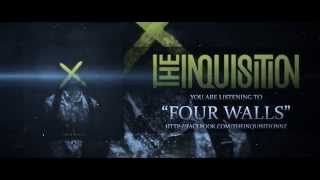 FOUR WALLS (Single 2015) - The Inquisition