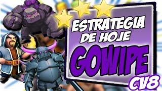 Clash of Clans - Estrategia de hoje: COMO CONSEGUIR 3 ESTRELAS COM GOWIPE CV8/TH8