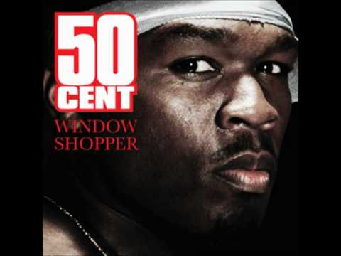 50 Cent  Window Shopper