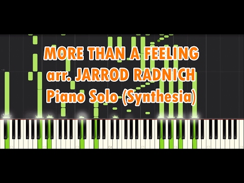 [Synthesia] More Than A Feeling arr. by Jarrod Radnich Virtuosic Piano Solo