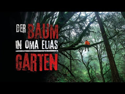 "Creepypasta ""Der Baum in Oma Elias Garten"" German/Deutsch"