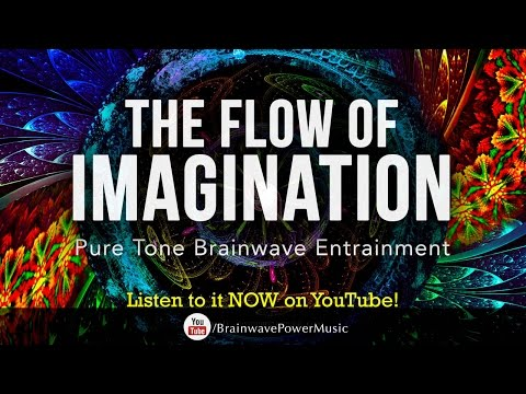 "Power Pure Tone Binaural Beat for UNLOCKING CREATIVITY ""Flow Of Imagination"" Creativity, Imagination"