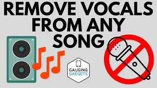 How to Remove Vocals from a Song for FREE - PC, iPhone, Android, Mac