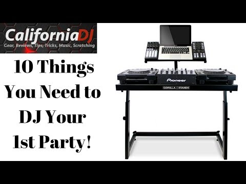 10 Things You Need To DJ Your First Party! Full Beginner DJ Guide