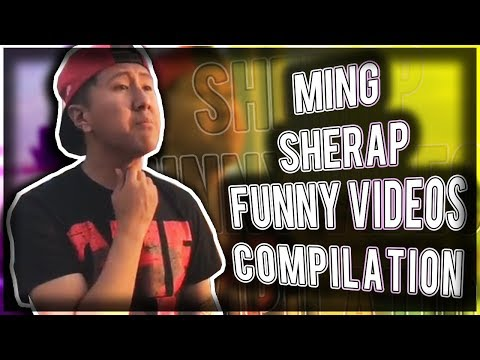 Best Of Ming Sherap | Funny Ming Sherap Video Comp