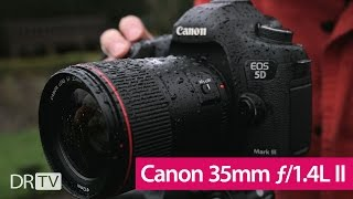 Canon 35mm f/1.4L II USM Hands-on Review