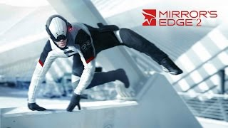 Repeat youtube video Mirror's Edge 2 (Next Gen Gameplay Compilation!) (HD)
