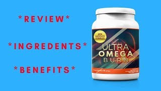 Ultra Omega Burn - Review, Ingredients, Benefits