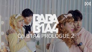 baba b1a4 2 ep 44 ch b1a4 prologue 2