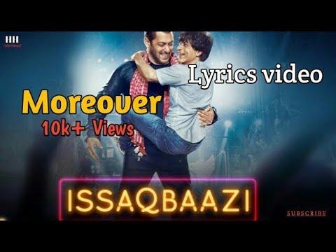 Zero:Ishq baazi|Full Lyrical video|Shahrukh khan|Salman Khan|