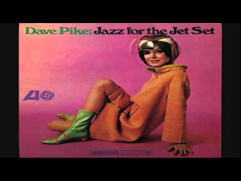 Dave Pike ‎– Jazz For The Jet Set LP 1966