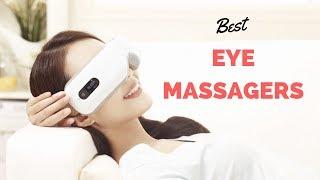 Top 5 Best Eye Massagers 2020