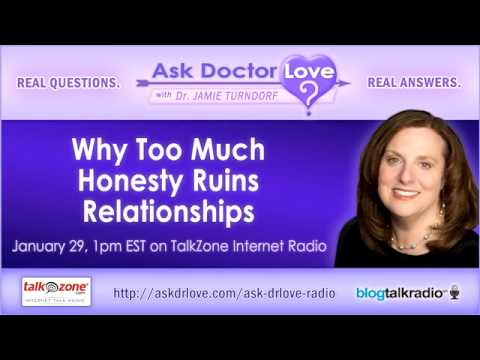 Why-Honesty-Ruins-Relationships | Ask Dr Love Radio Show